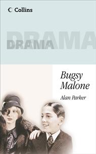 Collins Drama Bugsy Malone - 9780003302301