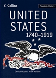 Flagship History: United States 1740-1919 - 9780007268740