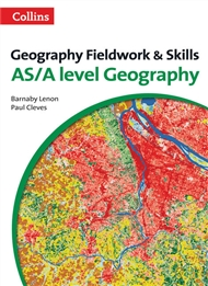 Geography Fieldwork and Skills: AS/A Level Geography (Third Edition) - 9780007592821