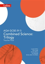 AQA GCSE Science (9 – 1) Combined Science: Trilogy Teacher Pack - 9780008158781