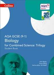 GCSE Science (9 – 1) – AQA GCSE Biology for Combined Science: Trilogy 9 – 1 Student Book - 9780008175047