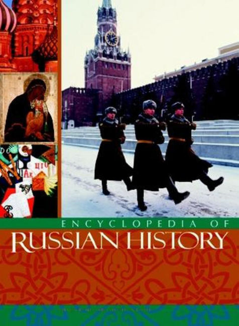 Encyclopedia of Russian History - 9780028659077