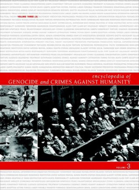 Encyclopedia of Genocide and Crimes Against Humanity - 9780028659923