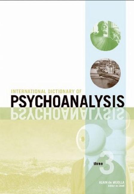 International Dictionary of Psychoanalysis - 9780028659947