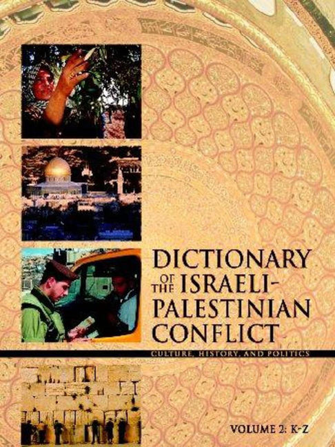 Dictionary of the Israeli-Palestinian Conflict - 9780028659961