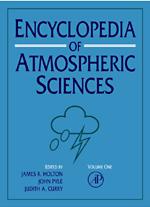 Encyclopedia of Atmospheric Sciences - 9780080523576
