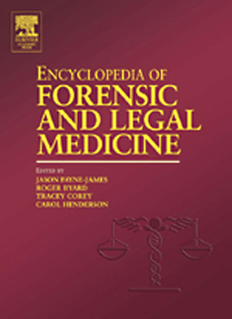 Encyclopedia of Forensic and Legal Medicine - 9780080547770