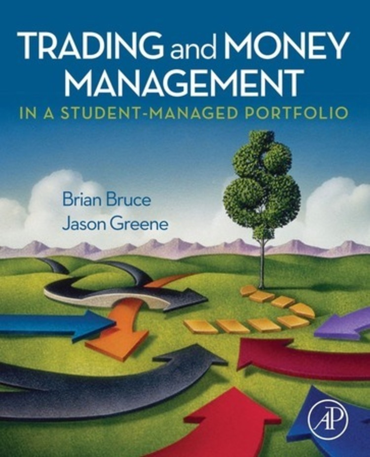 Trading and Money Management in a Student-Managed Portfolio - 9780080911939