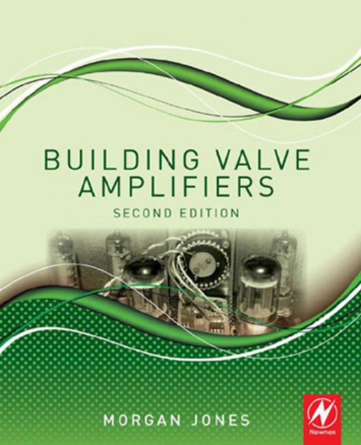 Building Valve Amplifiers - 9780080966397