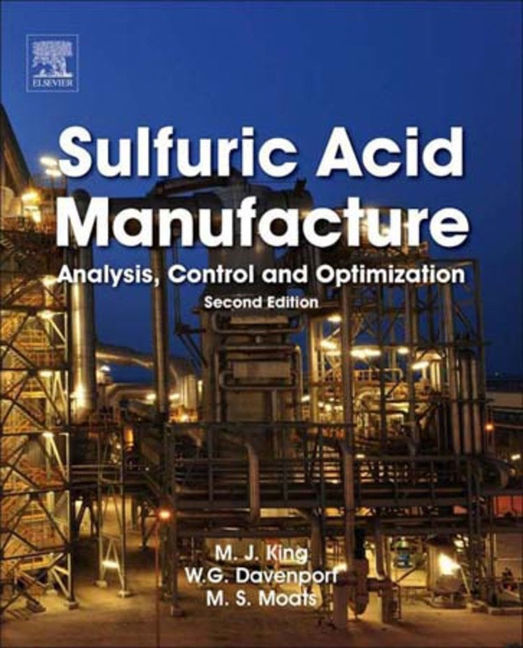Sulfuric Acid Manufacture - 9780080982267