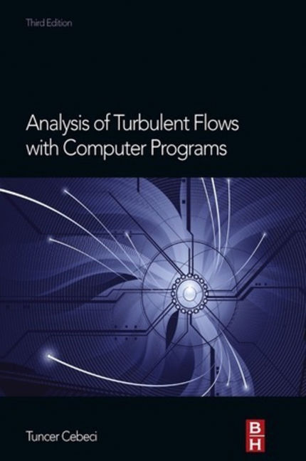 Analysis of Turbulent Flows with Computer Programs - 9780080983394