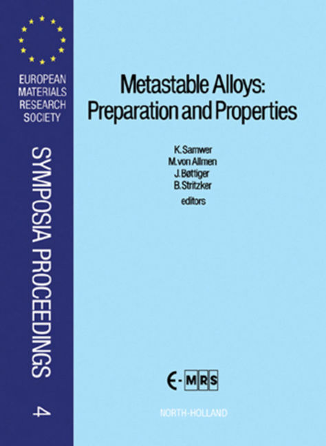Metastable Alloys: Preparation and Properties - 9780080983608
