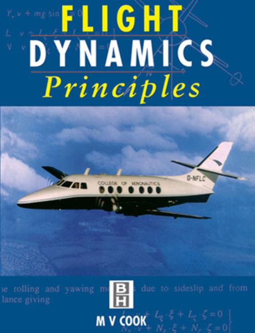 Flight Dynamics Principles - 9780080984865