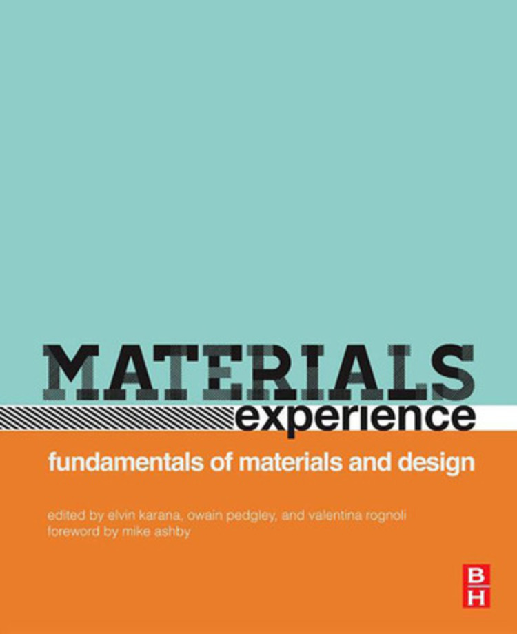 Materials Experience - 9780080993768