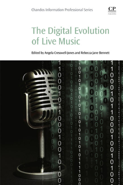 The Digital Evolution of Live Music - 9780081000700