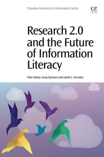 Research 2.0: The future of information literacy - 9780081000892