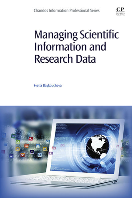 Managing Scientific Information and Research Data - 9780081002377