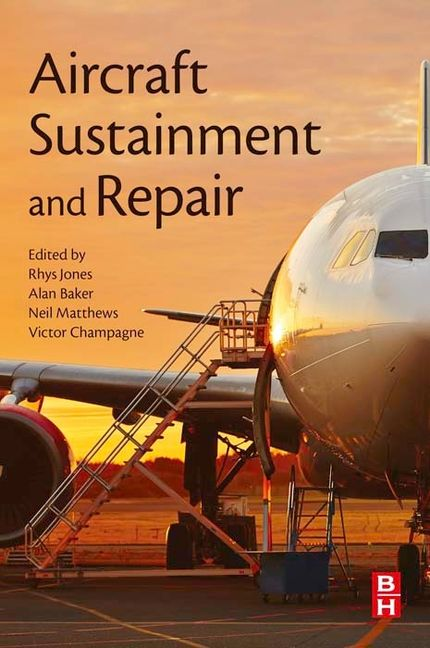 Aircraft Sustainment and Repair - 9780081005446