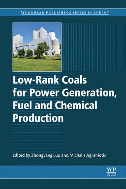 Low-rank Coals for Power Generation, Fuel and Chemical Production - 9780081009291