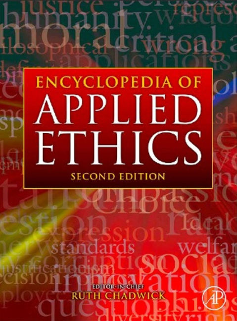 Encyclopedia Of Applied Ethics - 9780123739322