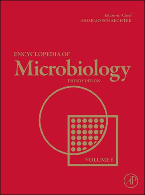 Encyclopedia of Microbiology - 9780123739445