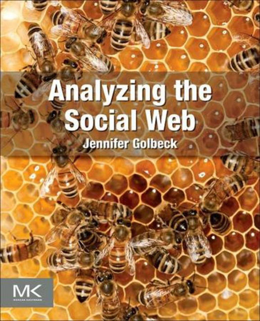 Analyzing the Social Web - 9780124058569