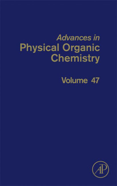 Advances in Physical Organic Chemistry - 9780124078314