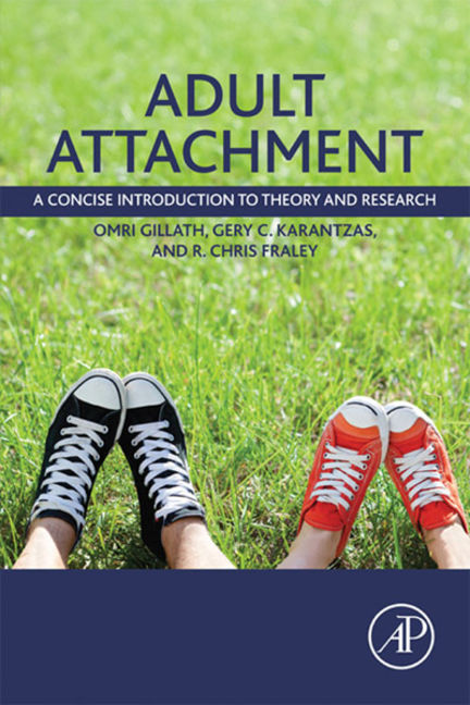 Adult Attachment: A Concise Introduction to Theory and Research - 9780124200760