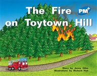 The Fire on Toytown Hill - 9780170096508