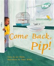 Come Back, Pip! - 9780170097505