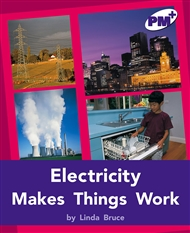 Electricity Makes Things Work - 9780170097970