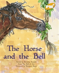 The Horse and the Bell - 9780170098434