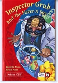 Inspector Grub and The Fizzer-x Spy - 9780170100038