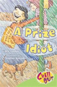 A Prize Idiot - 9780170105101