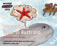 How animals came to Australia - 9780170114479