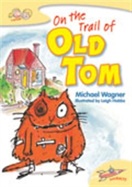 On the Trail of Old Tom - 9780170116862