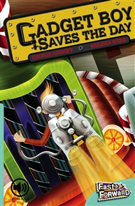 Gadget Boy Saves the Day - 9780170126236