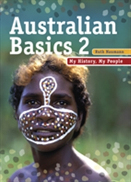 Australian Basics Book 1: My Country, My People and Australian Basics Book 2: My History, My People (Pack) - 9780170160889