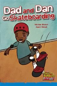 Dad and Dan Go Skateboarding - 9780170179263