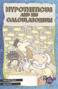 Hypotheticus And His Calculatorium - 9780170183499