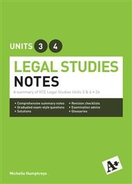 A+ Legal Studies Notes VCE Units 3 & 4 - 9780170186957