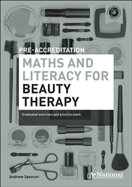A+ National Pre-accreditation Maths and Literacy for Beauty Therapy - 9780170190763