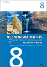 Nelson WA Maths for the Australian Curriculum Year 8 Teacher's Edition - 9780170194518