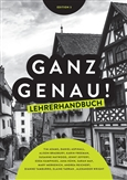 Ganz Genau! Teacher's Edition