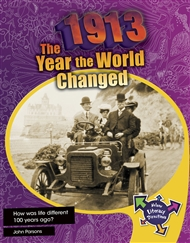 1913: The Year the World Changed - 9780170229456