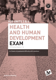 A+ Health and Human Development Exam VCE Units 3 & 4 - 9780170241694
