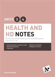 A+ Health and Human Development Notes VCE Units 3 & 4 - 9780170241700