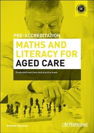 A+ Pre-accreditation Maths and Literacy for Aged Care - 9780170241717