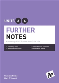 A+ Further Mathematics Notes VCE Units 3 & 4 - 9780170354097