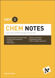 A+ Chemistry Notes VCE Unit 3 - 9780170373982